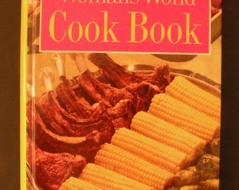 Woman's World Cookbook: America's Best Prized Recipes Tested in the Kitchens of Culinary Arts Institute Hardcover, 1961 by Melanie De Proft
