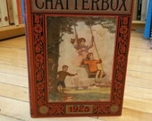CHATTERBOX FOR 1925 / Children's Annuals / Children's Book / Kid's Book / Old Kids Books / Vintage Childrens Books / Antique Childrens Book