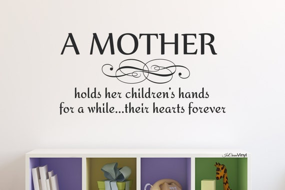 Loving Mother Wall Decal -A Mother Holds Her Childrens Hands- Nursery Wall Decal Children's Decor -Boy's Room- Vinyl Lettering Girl's Room