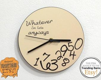 Whatever, I'm late anyways Beige - Wall Clock