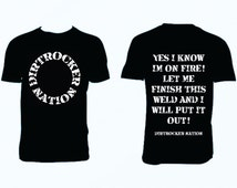 Dirtrocker Nation On Fire T-shirt Welding Welder Humor Union Funny Pipefitter Pipeliner MIG TIG Army Welder Nation Weld