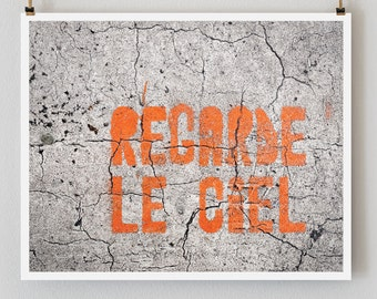 "Paris Photography, ""Regarde le Ciel"" Paris Print Extra Large Wall Art Prints, Orange Apartment Art, Graffiti, Urban Decor"