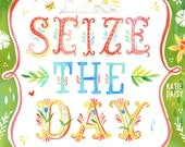 Seize The Day art print | Inspirational Quote | Carpe Diem | Watercolor Lettering
