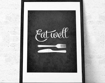 Mothers day Eat well Kitchen print kitchen wall art Kitchen decor kitchen poster Eat well print Black and white print Mothers day gift. UK