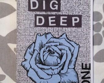 dig deep zine #1