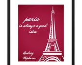 Printable Art - Audrey Hepburn Paris Is Always A Good Idea (Red) 8x10