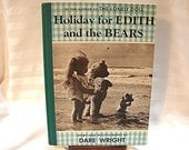 Dare Wright The Lonely Doll Book Holiday for Edith and the Bears Hardback 1950s Vintage Childrens Book