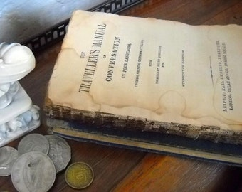 Antique 1800's Book Traveller's Manual of Conversation in Four Languages, English, French, German, Italian by Karl Baedeker