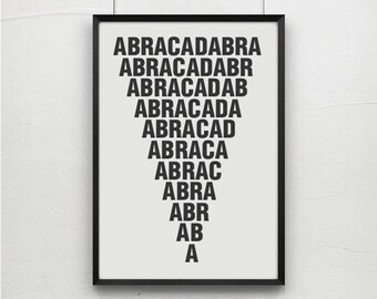 Abracadabra, magic quotes,magic typography, art prints, postes, typography art, typography posters, art,