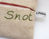 Snot an Insulting Hand Embroidered Linen Tissue Holder