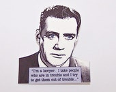 "PERRY MASON ""I'm a lawyer..."" Mystery Quote Pin"