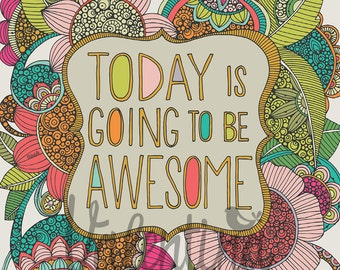 Today is going to be AWESOME!