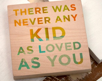 "Art for Kids Room- There Was Never Any Kid Art Nursery Art Block Sign- 4"" x 4""- Art for Boys Room- Art for Girls Room- Girl Nursery Art- Boy"