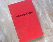 1977 An Exchange of Eagles - Large Red Coptic Journal with Vintage Cover - Ready to Ship