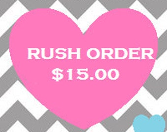 RUSH ORDER.... Add On---48 hours---- please read description before purchasing