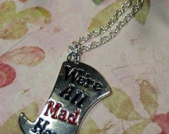 We're All MAD Here Fairy Tale Charm Necklace Perfect for Layering Choice of Lengths