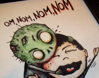 Om Nom Nom Nom Zombie Art Print 8x10 By Agorables Lord of the Undead Ruler of Monsters Eater of Brains