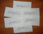 RESERVED - Stitched Words imagine peace