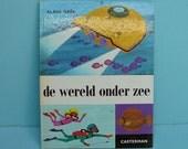 rare vintage 70s children's book by Alain Gree - de wereld onder zee