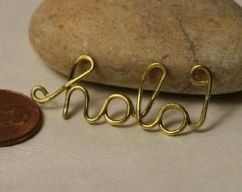 Handmade gold tone HOLA pendant drop connector link, one piece (item ID GThola103)