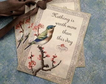 Bird Tags - Vintage Bird Tags - Inspirational Bird Tags - Nothing is worth more than this day - Set of 4