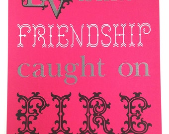 Fire Love Friendship Poster (Raspberry)