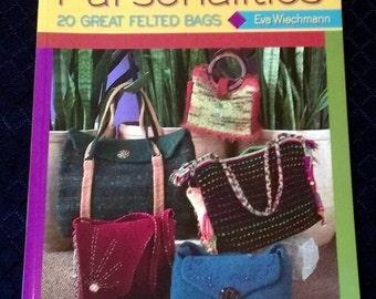 Crocheted Pursenalities 20 great Felted Bags By Eva Wiechmann