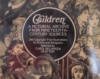 Vintage 1978 Children, A Pictorial Archive From Nineteenth-Century Sources, Carol Belanger Grafton