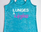 Lunges and Lipgloss Tank Top Workout Fitness Motivational Typographic Burnout Racerback T shirt Apparel Running Gym