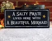 A Salty Pirate A Beautiful Mermaid Wood Sign Beach Wall Decor Coastal Home