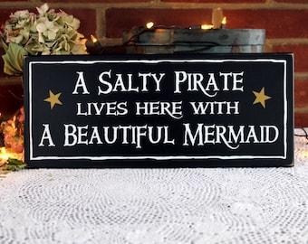 A Salty Pirate A Beautiful Mermaid Wood Sign, Beach Decor, Coastal Home, Seaside Couple, Housewarming Gift