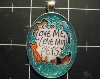 Love Me, Love My Pets Pendant, Dog, Cat, Ferret and Bird, 50% goes to the current selected animal charity