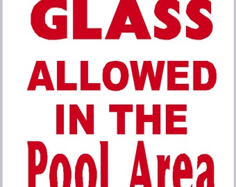 No Glass In The Pool Area Swimming Pool Sign Heavy Metal Non Rust Sign 10 Inches By 14 Inches