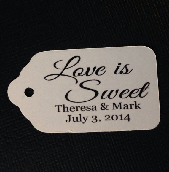 100 SMALL Personalized Favor Tag LOVE is SWEET
