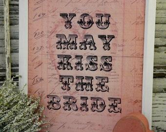 Pink Kiss the Bride wedding sign digital - PDF  art words vintage style primitive paper