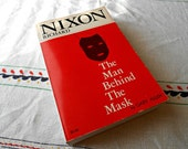 Richard Nixon: The Man Behind the Mask by Gary Allen, paperback, 1971