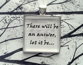 Let It Be by the Beatles  Song Lyric Pendant