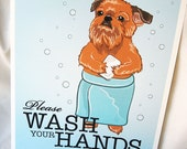 Wash Your Hands Brussels Griffon - 8x10 Eco-friendly Print