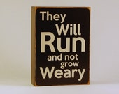 Running Gift Sign, They will Run and not grow Weary,  running, marathon, runner, bible scripture sign, christian sign by Rusty Cricket