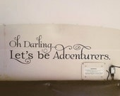 Wall Decals Oh Darling Let's be Adventures 044 40x12""