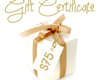 Gift Certificate 75 Dollars / By Jodi / Jewelry
