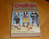 CRAFT-IN, The Ultimate Box-Set for Crafting with Company - 11 Craft Booklets for your Own Crafty Gathering - Patterns, Instructions