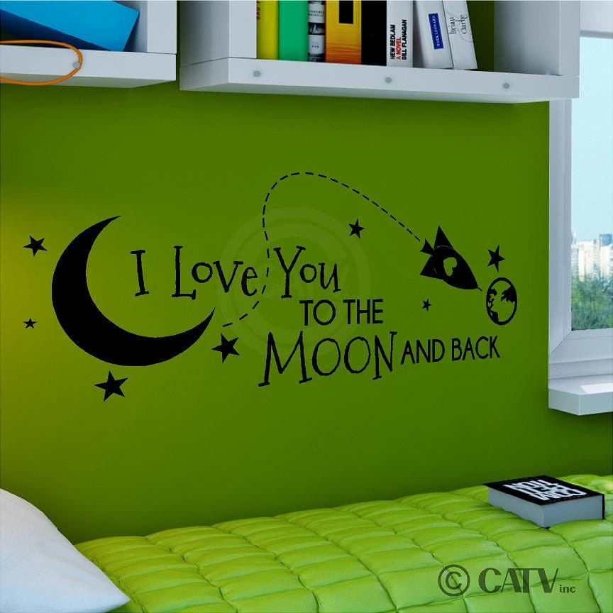 I Love You Quotes: Rocket I Love You To The Moon And Back A Vinyl Lettering Art