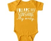 You Are My Sunshine, My Only…Graphic Baby Bodysuit By TrulySanctuary, Great Baby Shower Gift, First Birthday Gift Or Party Favor