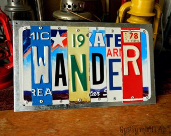 License Plate Sign.  WANDER Recycled Art Metal Sign Eco Friendly Gift