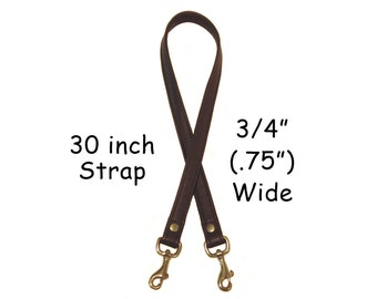 "30"" (inch) Long Leather Purse Strap -  .75"" (inch) Wide - Your Choice of Leather and Hardware"