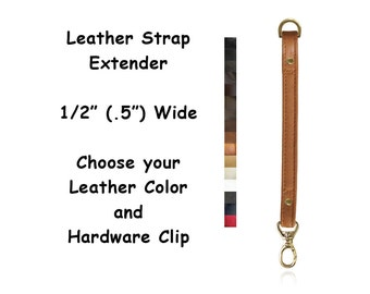 """Leather Purse Strap Extender - .5"""" (inch) Wide - Choice of Color, Length & Hardware Attachment"""