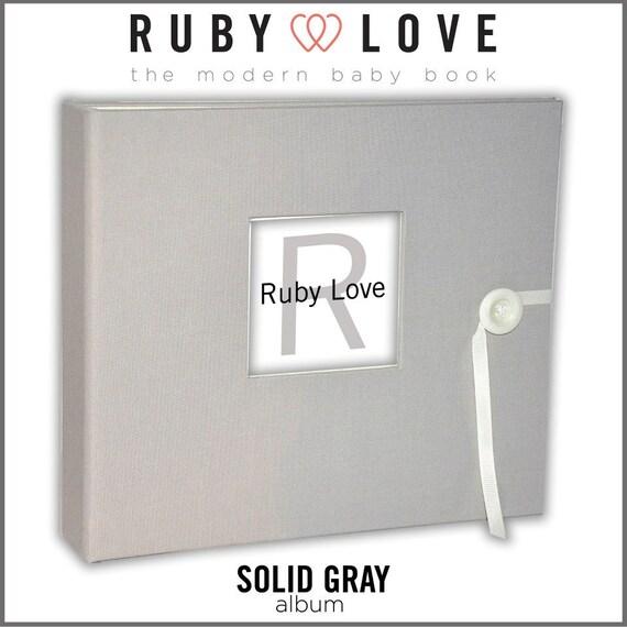 Baby Book . Baby Memory Book . SOLID ASH GRAY Organic Cotton Fabric Album . Ruby Love Modern Baby Memory Book