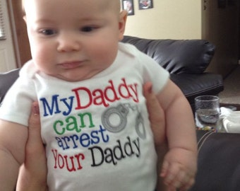 my daddy is a police officer shirt, my daddy can arrest your daddy  embroidered shirt