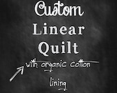 Custom Modern Linear Quilt with Organic Cotton Lining - You Choose The Fabric